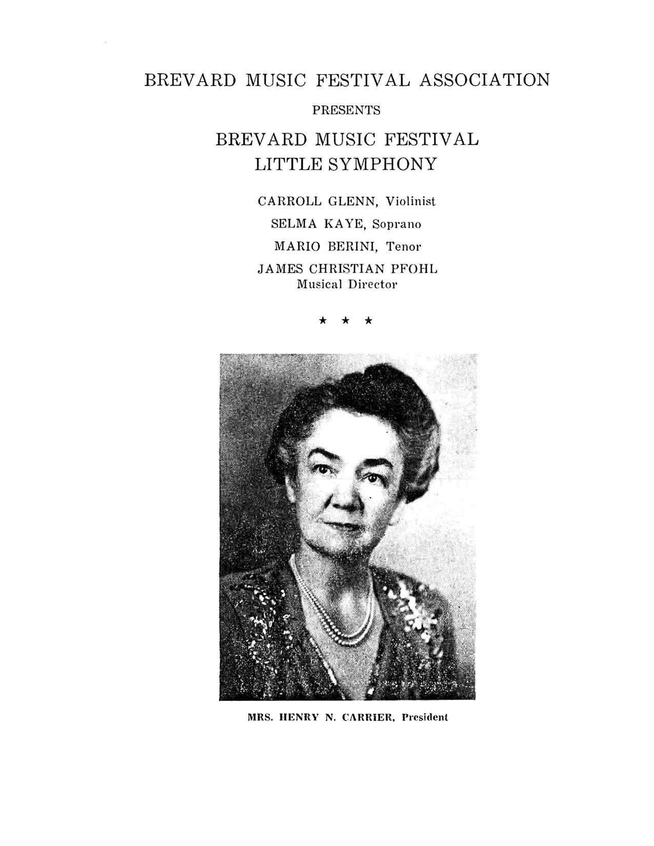 Nancy Carrier, Founder of Rockbrook was instrumental in the founding of The Brevard Music Center